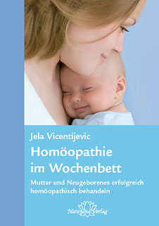 Homöopathie im Wochenbett - Restposten, Jela Vicentijevic