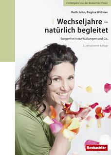 Wechseljahre - natürlich begleitet/Ruth Jahn / Regina Widmer