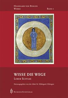 Wisse die Wege/Hildegard von Bingen