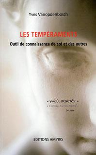 Les tempéraments/Yves Vanopdenbosch