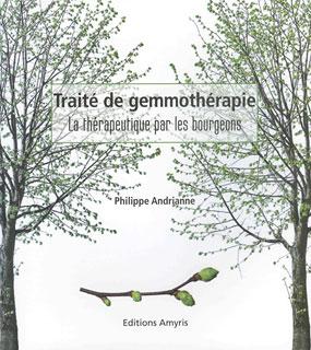 Traité de gemmothérapie, Philippe Andrianne