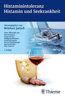 Histamin-Intoleranz. Histamin und Seekrankheit, Reinhart Jarisch