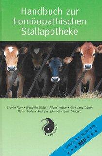 Handbuch zur homöopathischen Stallapotheke/Sibylle Flury et al.