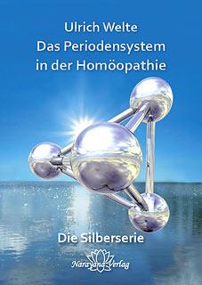 Das Periodensystem in der Homöopathie - E-Book, Ulrich Welte