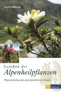 Lexikon der Alpenheilpflanzen/Astrid Süssmuth
