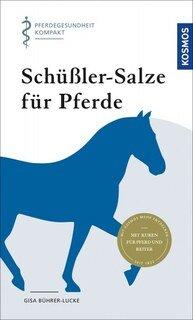Schüßler-Salze für Pferde/Gisa Bührer-Lucke