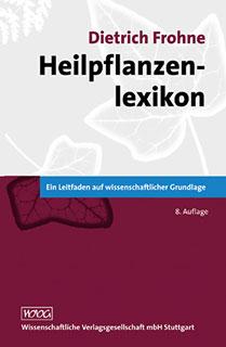 Heilpflanzenlexikon/Dietrich Frohne