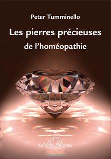 Les pierres précieuses de l'homéopathie/Peter L. Tumminello