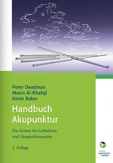 Handbuch Akupunktur, Peter Deadman / Mazin Al-Khafaji / Kevin Baker