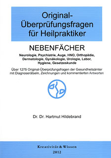 Original-Überprüfungsfragen für Heilpraktiker, Nebenfächer 2012/Hartmut Hildebrand