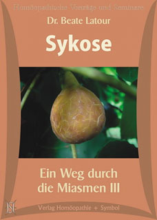 Sykose. Ein Weg durch die Miasmen III - 5 CD's/Beate Latour