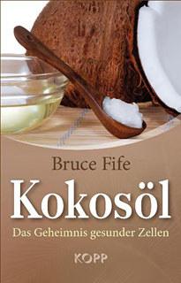 Kokosöl, Bruce Fife