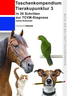 Taschenkompendium Tierakupunktur 3/Carola Krokowski