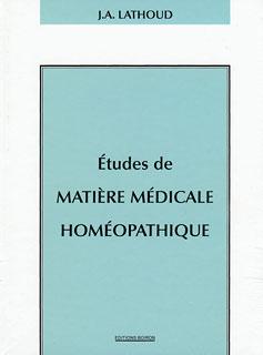 Etudes de matière médicale homéopathique - Copies imparfaites/Joseph-Amédée Lathoud