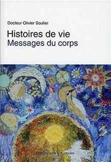 Histoires de vies/Olivier Soulier