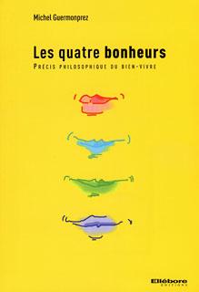 Les quatre bonheurs/Michel Guermonprez