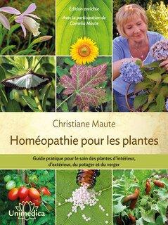 Homéopathie pour les plantes - Copies imparfaites/Christiane Maute®