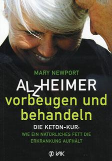 Alzheimer - vorbeugen und behandeln/Mary T. Newport