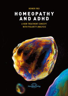 Homeopathy and ADHD/Heiner Frei