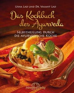 Das Kochbuch des Ayurveda/Usha Lad / Vasant Lad