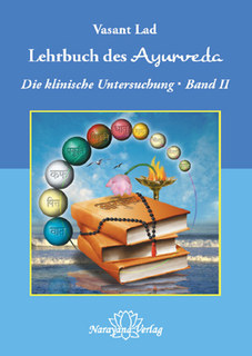 Lehrbuch des Ayurveda - Band 2, Vasant Lad