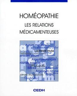 Homéopathie - Les relations médicamenteuses/François Chefdeville