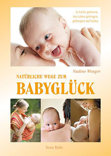Natürliche Wege zum Babyglück/Nadine Wenger