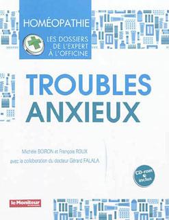 Troubles anxieux/Michèle Boiron / François Roux / Gérard Falala