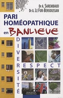 Pari homéopathique en banlieue/Sarembaud A. / Gassin F. / Anne Le Fur-Bensoussan