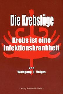 Die Krebslüge/Wolfgang U Voigts