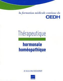 Thérapeutique hormonale homéopathique/Aimé  Holtzscherer