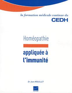 Homéopathie appliquée à l'immunité/Monique Quillard / Jean Mouillet