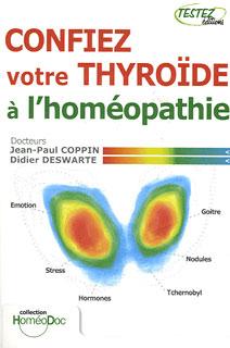 Confiez votre thyroïde à l'homéopathie/Jean-Paul Coppin / Didier Deswarte
