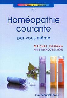 Homéopathie courante/Michel Dogna / Anne-Françoise L'Hôte