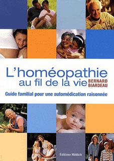 L'homéopathie au fil de la vie, Bernard Biardeau