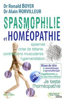 Spasmophilie et homéopathie, Roland Boyer / Alain Horvilleur / Jean-Pierre Willem