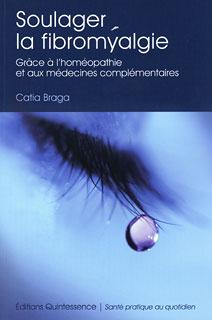Soulager la fibromyalgie/Catia Braga