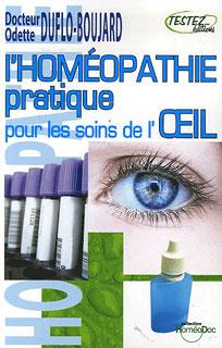 L'homéopathie pratique pour les soins de l'oeil/Odette Duflo-Boujard