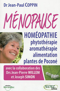 Ménopause et homéopathie, phytothérapie, aromathérapie, alimentation et plantes de Poconé/Jean-Paul Coppin