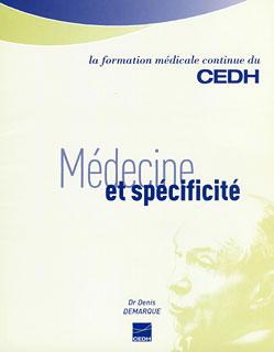 Médecine et spécificité, Denis Demarque