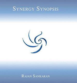 Synergy Synopsis/Rajan Sankaran