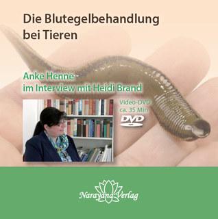 Die Blutegelbehandlung bei Tieren - 1 DVD/Anke Henne