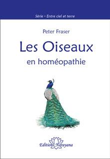 Les Oiseaux en homéopathie/Peter Fraser