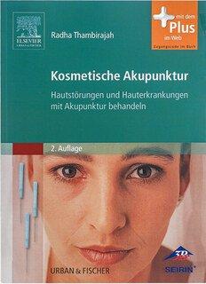 Kosmetische Akupunktur + web/Radha Thambirajah