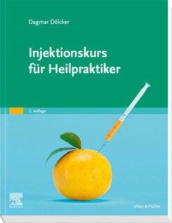 Injektionskurs für Heilpraktiker, Dagmar Dölcker