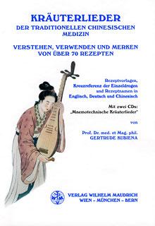 Kräuterlieder der Traditionellen Chinesischen Medizin, Gertrude Kubiena