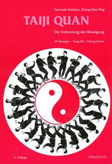 Taiji-Quan, Gertrude Kubiena / Zhang Xiao Ping