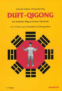Duft-Qigong/Gertrude Kubiena / Zhang Xiao Ping