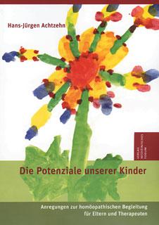 Die Potenziale unserer Kinder/Hans-Jürgen Achtzehn