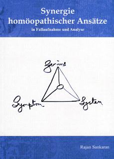 Synergie homöopathischer Ansätze/Rajan Sankaran